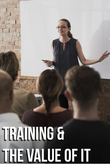 Training & the Value of It