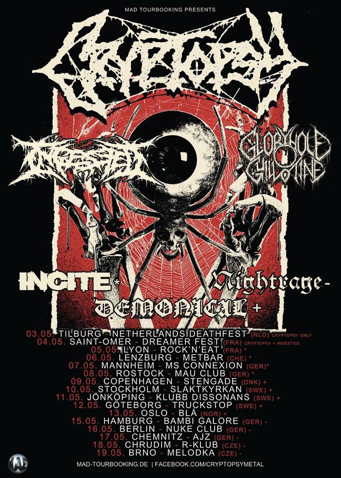 European tour with death metal legends Cryptopsy and slam kings Ingested