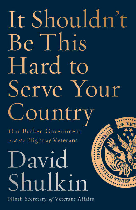 Shulkin's new book  It Shouldn't Be This Hard to Serve Your Country : Our Broken Government and the Plight of Veterans  is available from  Public Affairs.