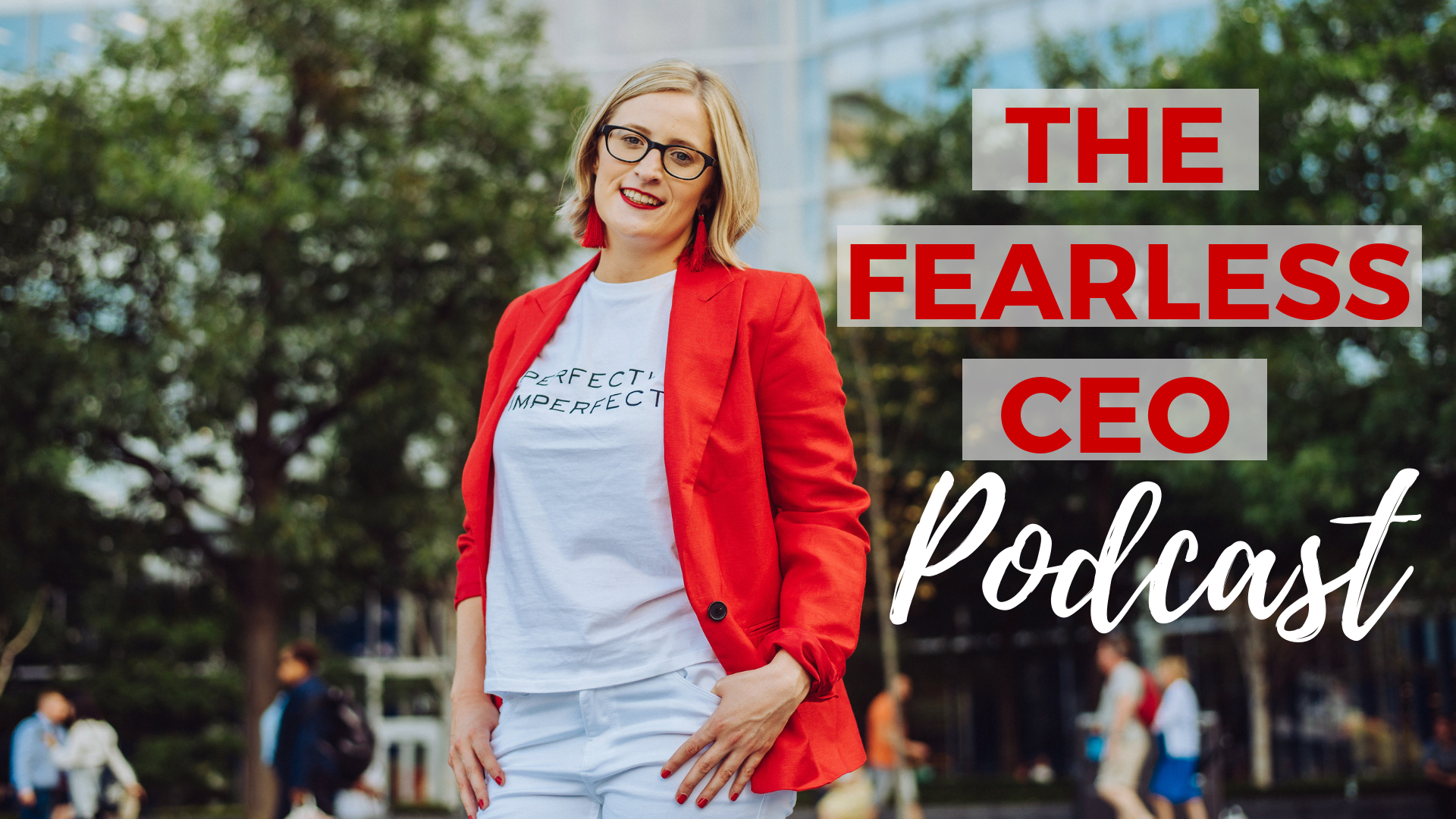 The Fearless CEO Podcast