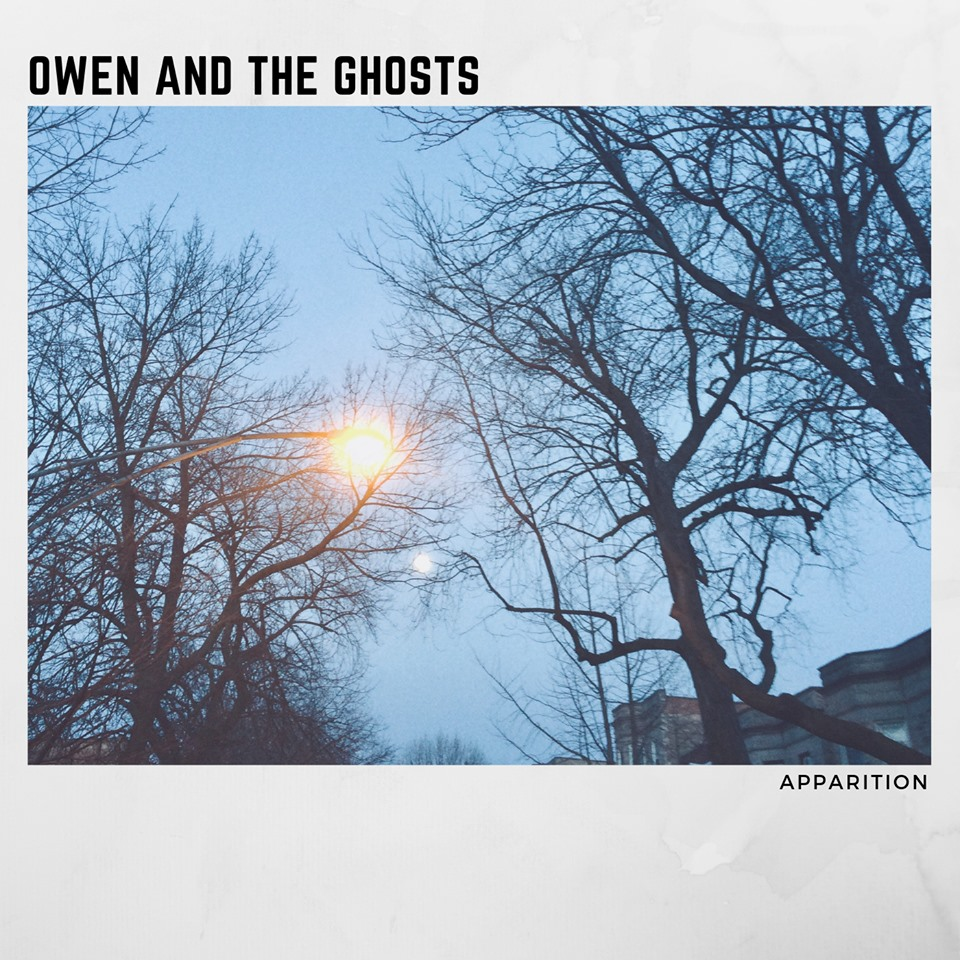"Owen And The Ghosts' debut full length album ""Apparition"" available now on iTunes and Spotify."