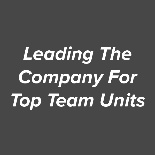 Leading The Company For Top Team Units.jpg