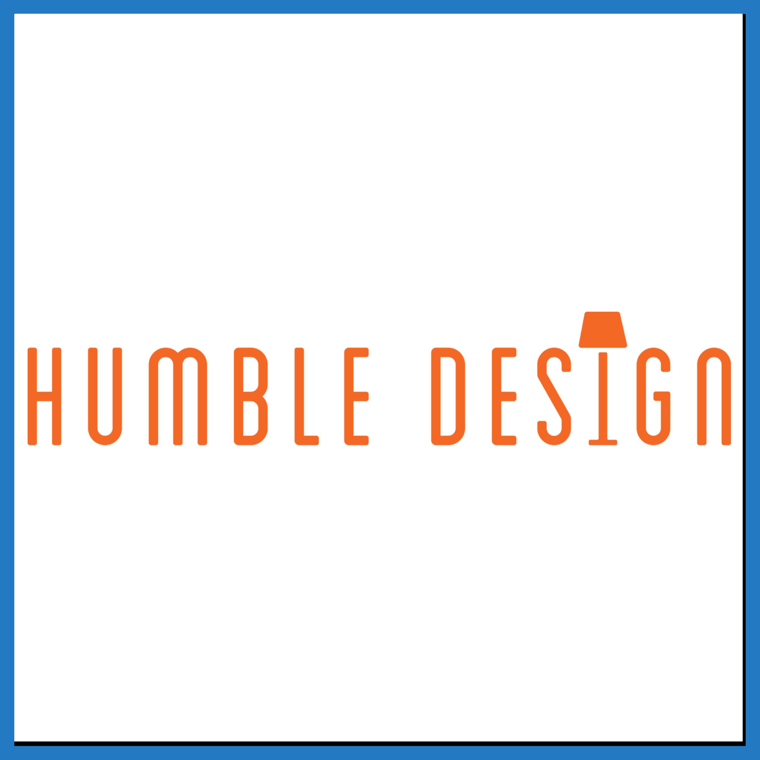 Humble Design -