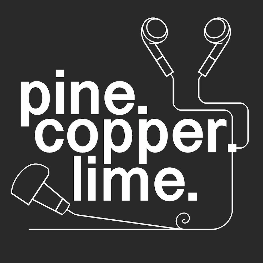 EPISODE ZERO | THE INTRODUCTION  In this episode of pine|copper|lime Miranda introduces the podcast with clips from upcoming interviews with Ben Beres, Myles Calvert, Karl Davis, Wuon Gean Ho, Deborah Maris Lader and Nathan Meltz.   Podcast