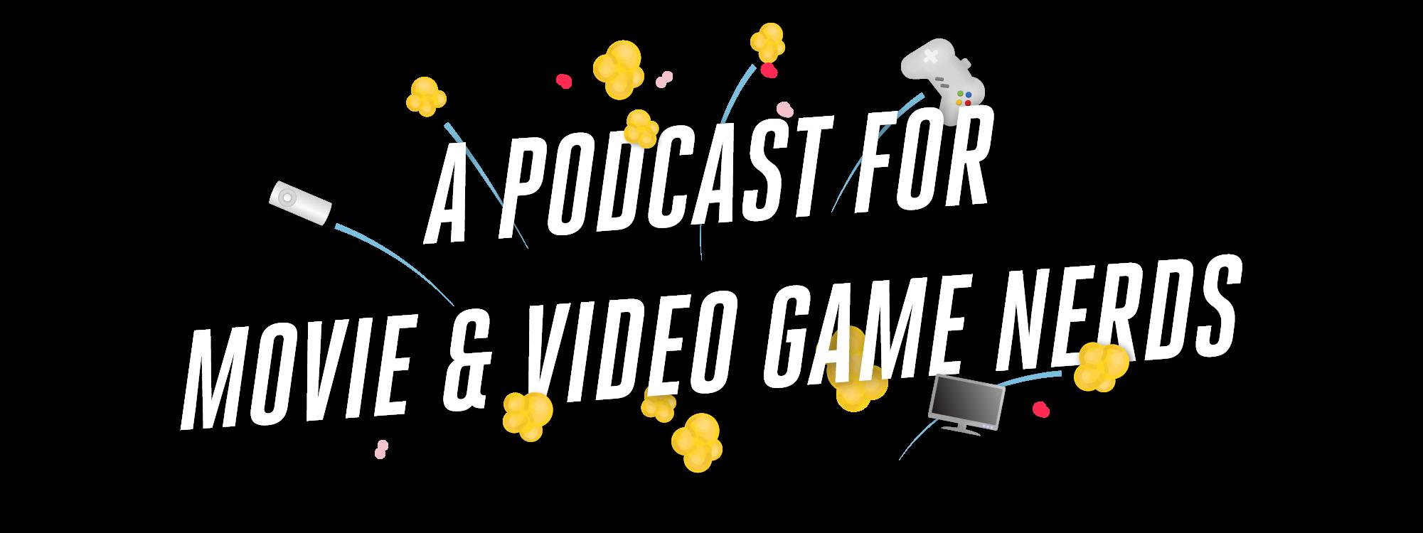 Popcorn & Nerds Podcast copy 2.png