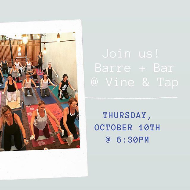 Barre + Bar ••• Join us for a night at the Bar(re)! We will be holding a 45 minute Cardio/Barre blended class at Vine & Tap in San Elijo Hills.  After class, mingle and enjoy specially priced drinks and light appetizers with your ALIGN community.  When: Thursday, October 10th Time: 6:30pm (class start time) Where: San Elijo Vine & Tap  SPACE IS LIMITED  SIGN UP NOW at: www.alignfitnessbarre.com