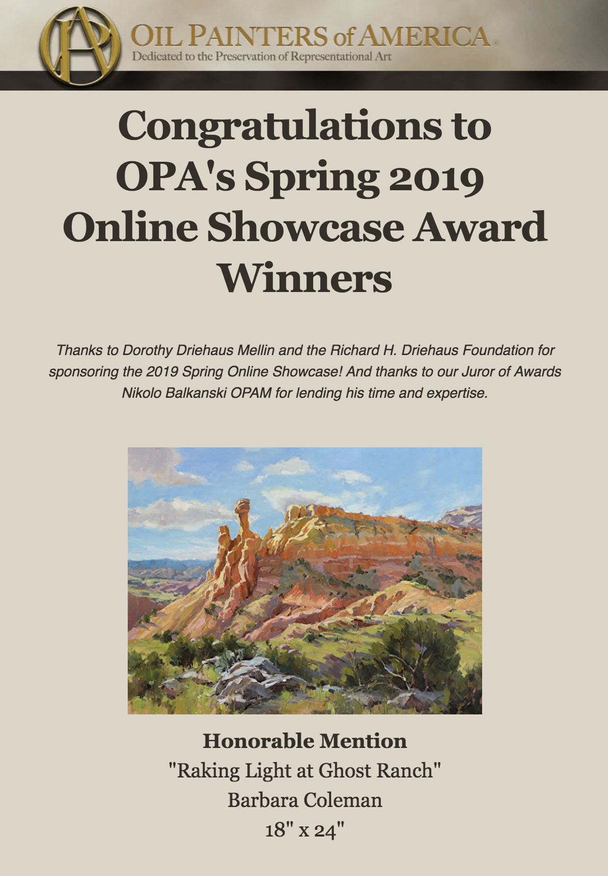 "I am pleased to announce ""Raking Light at Ghost Ranch"" awarded honorable mention in OPA's Spring 2019 Showcase - See the work and the other talented artist's work here:http://opa.faso.com/winners/223"