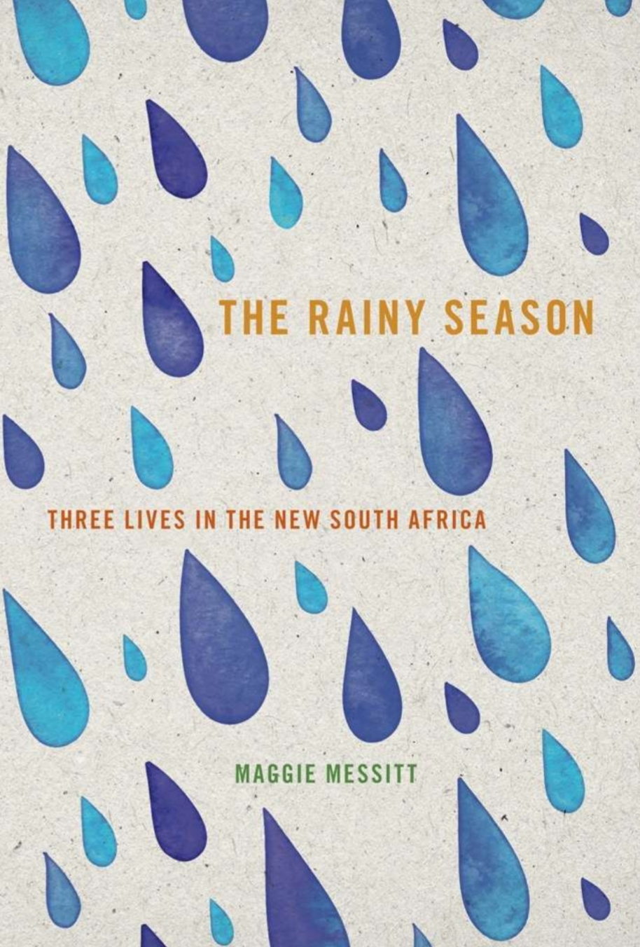The Rainy Season