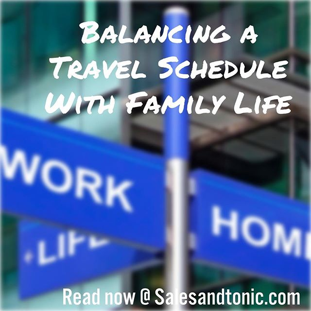 Work is tough. Travel is tough. Family is tough. Balancing them all is daunting. Here are some tips to survive.  #sales #salestips #saleslife #saleslifestyle #selling #salesfitness #salestravel #businesstravel  #businesstrip #mensstyle #mensfashion #suits #ties https://www.salesandtonic.com/blog/2019/1/16/balancing-a-travel-schedule-with-family-life