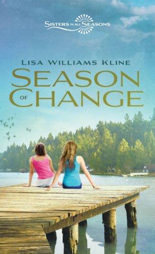 Season of Change  | Sisters In All Seasons Book 5 | Publisher: Zondervan