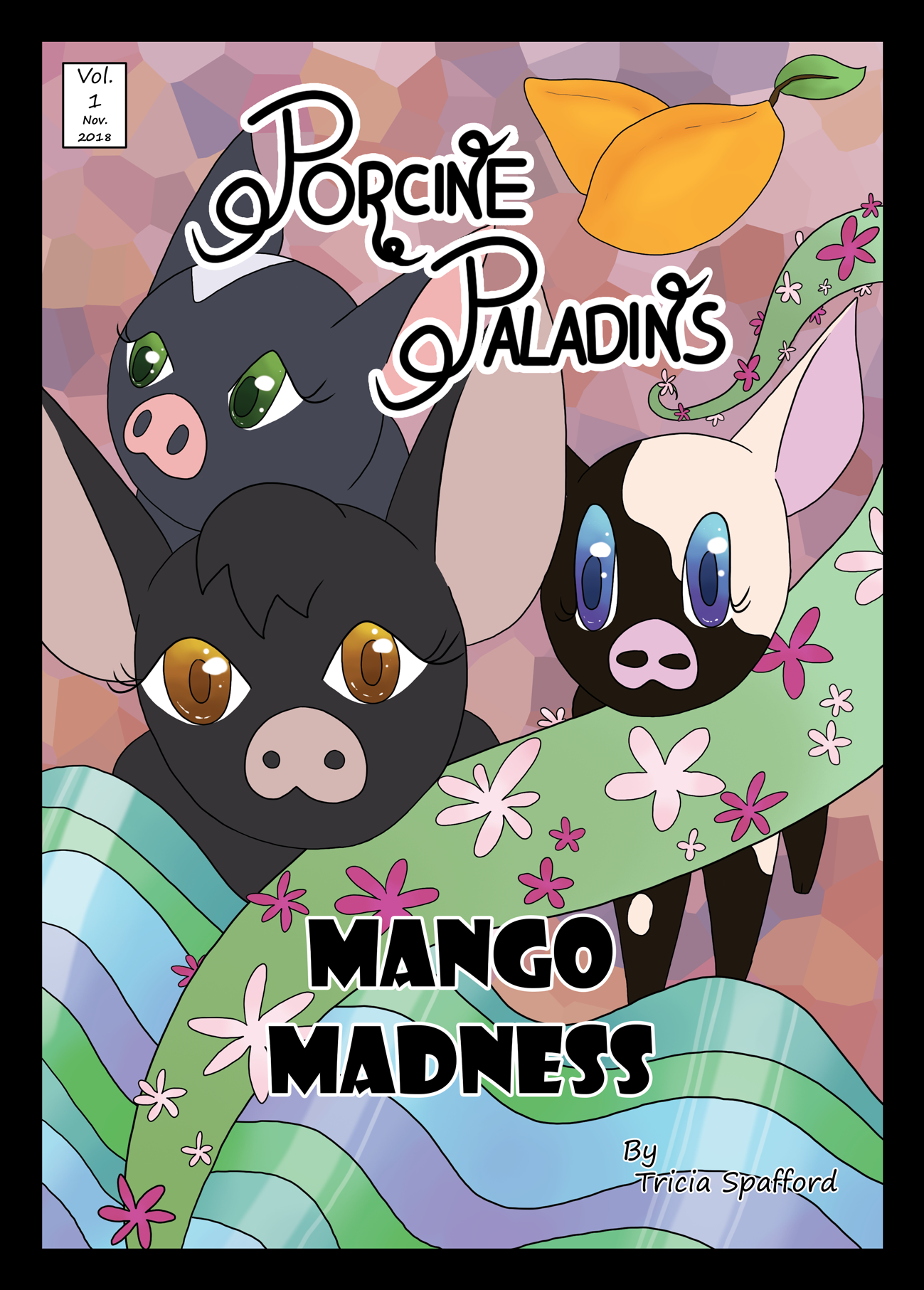 The revamped cover for Volume 1 of the 'Porcine Paladins' comic series, 'Mango Madness'. Only available on the digital copy.