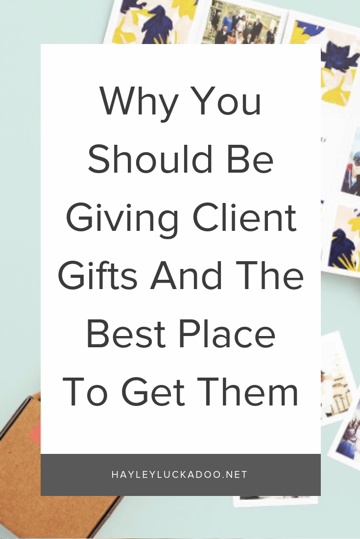 Why You Should Be Giving Client Gifts And The Best Place To Get Them