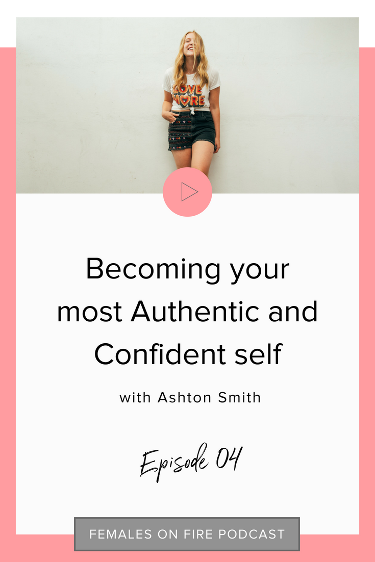 Becoming your most Authentic and Confident self with Ashton Smith