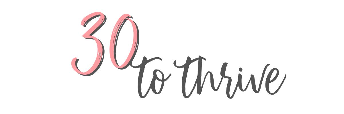 30 to Thrive Challenge