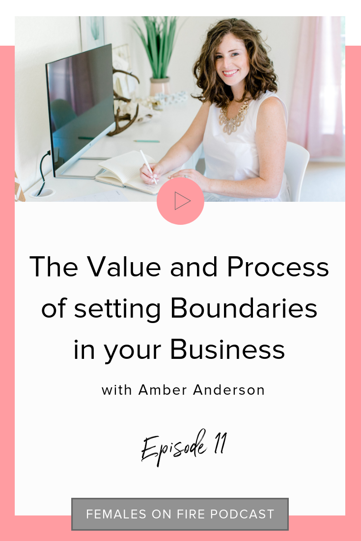 The Value and Process of setting Boundaries in your Business with Amber Anderson