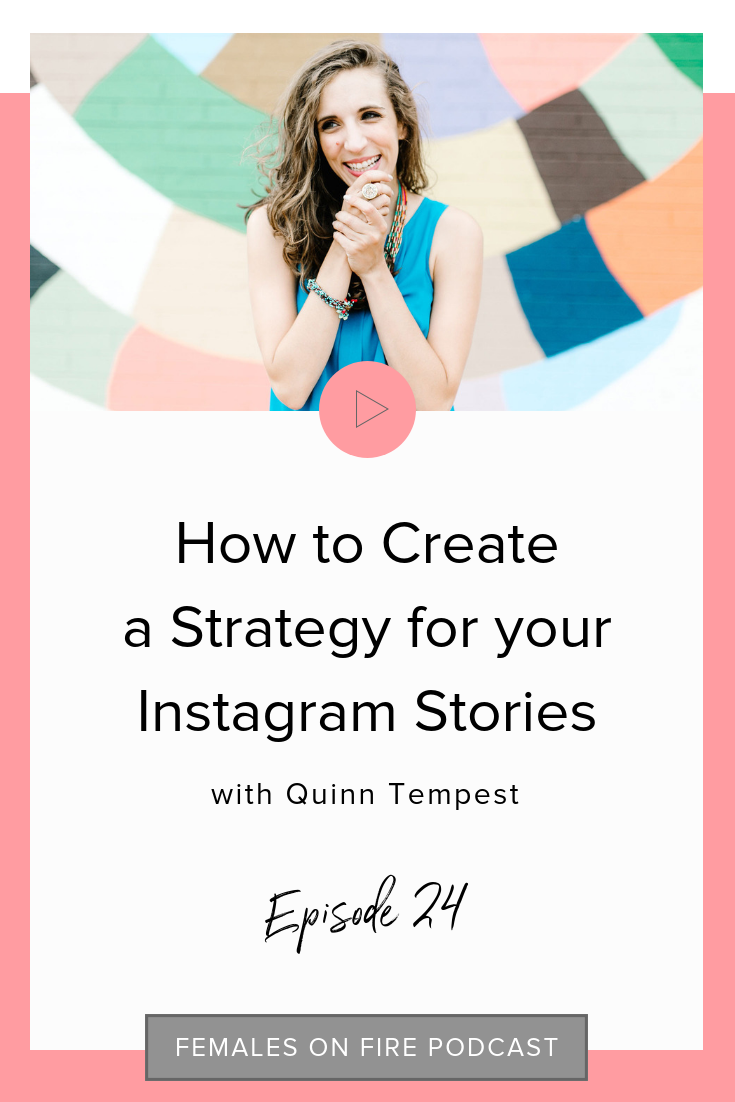 How to Create a Strategy for your Instagram Stories with Quinn Tempest