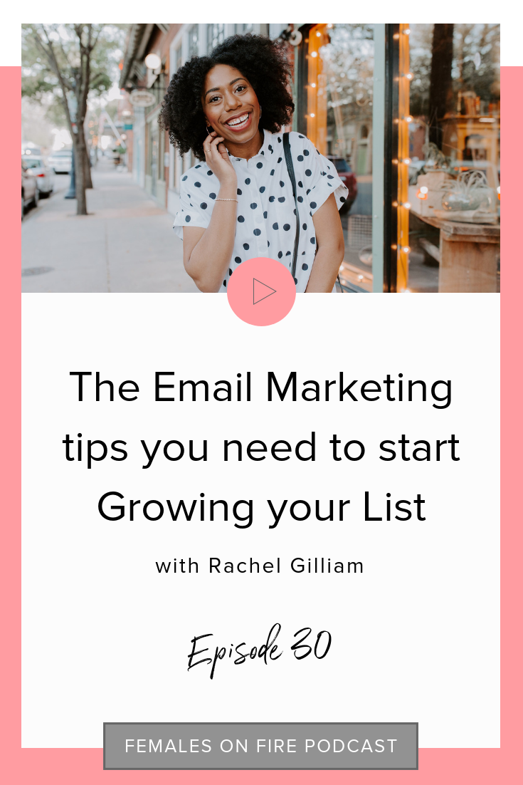 The Email Marketing tips you need to start Growing your List with Rachel Gilliam