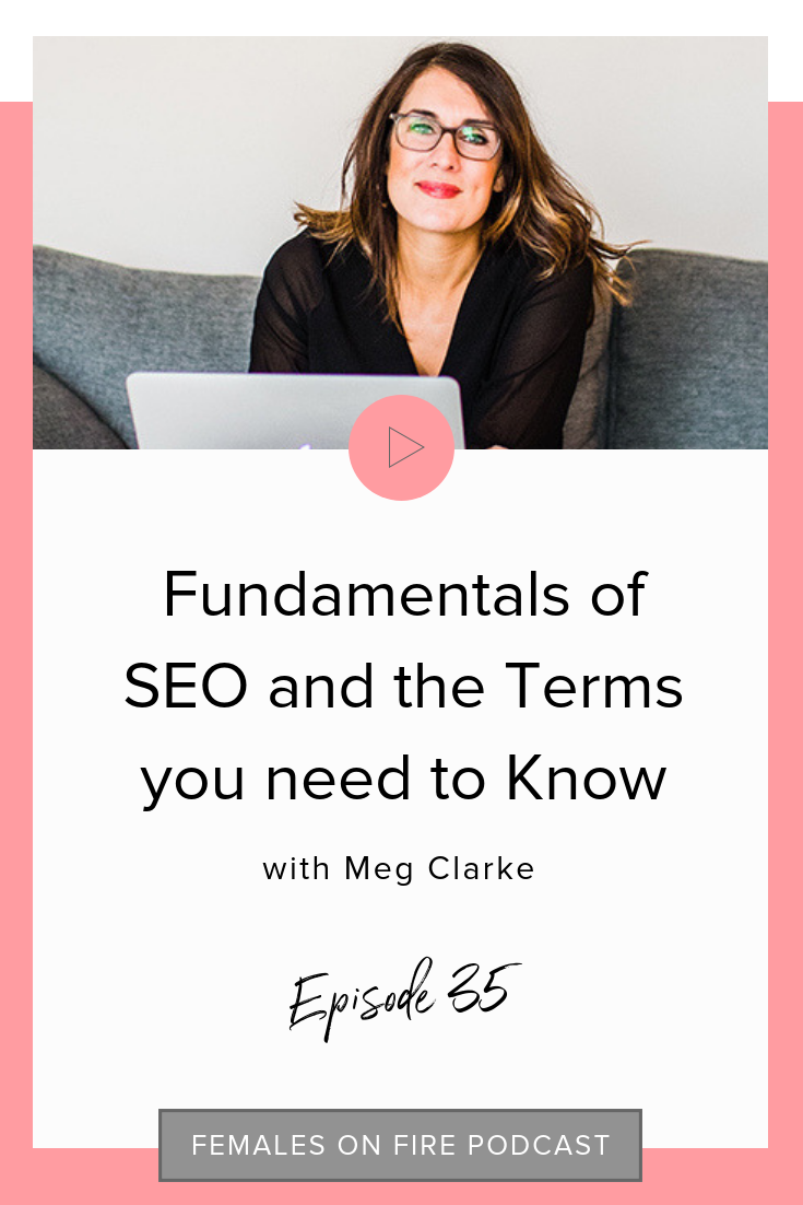 Fundamentals of SEO and the Terms you need to Know with Meg Clarke