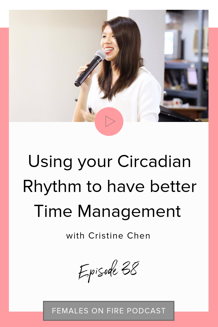 Using your Circadian Rhythm to have better Time Management with Cristine Chen