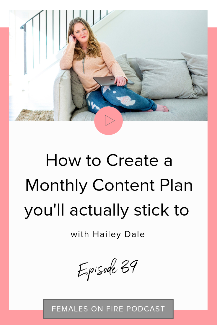 How to Create a Monthly Content Plan you'll actually stick to with Hailey Dale