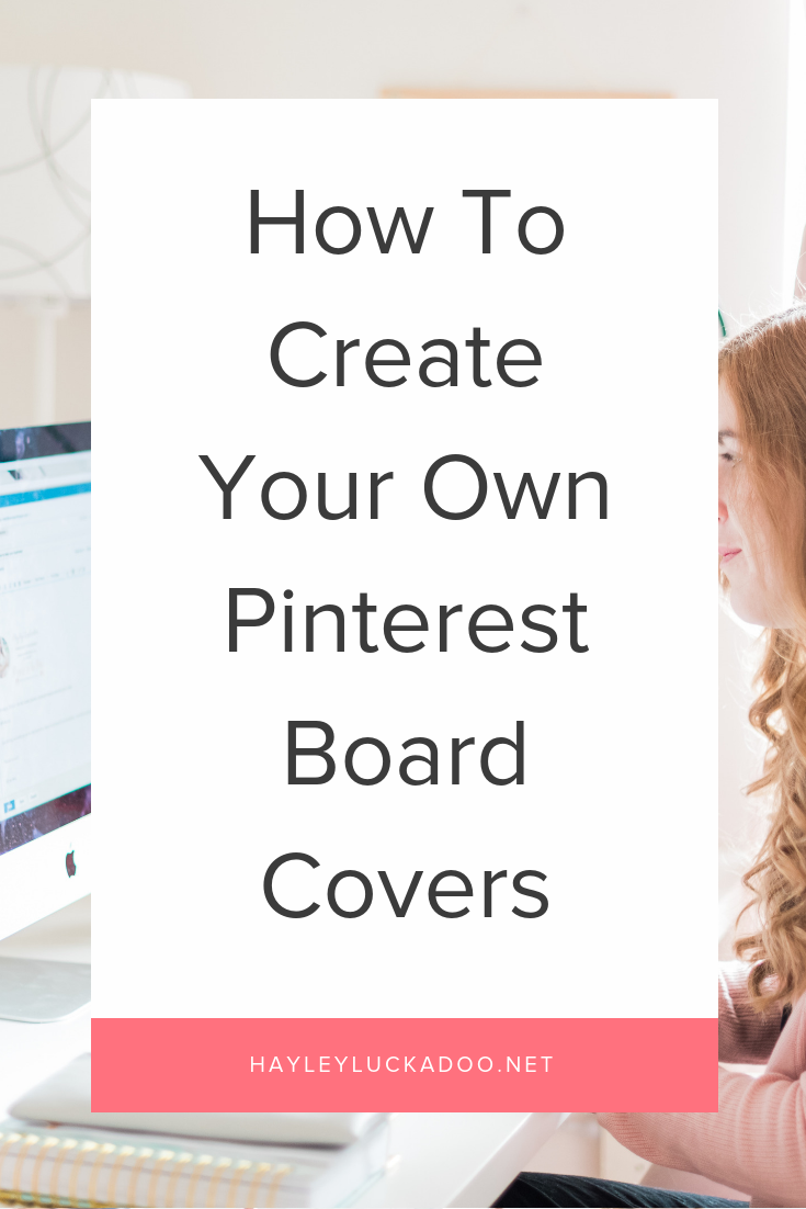 How To Create Your Own Pinterest Board Covers