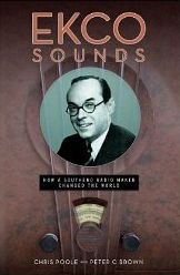 """Out now in paperback, """"Ekco Sounds… how a Southend radio maker changed the world"""" by Chris Poole and Peter C Brown. -"""