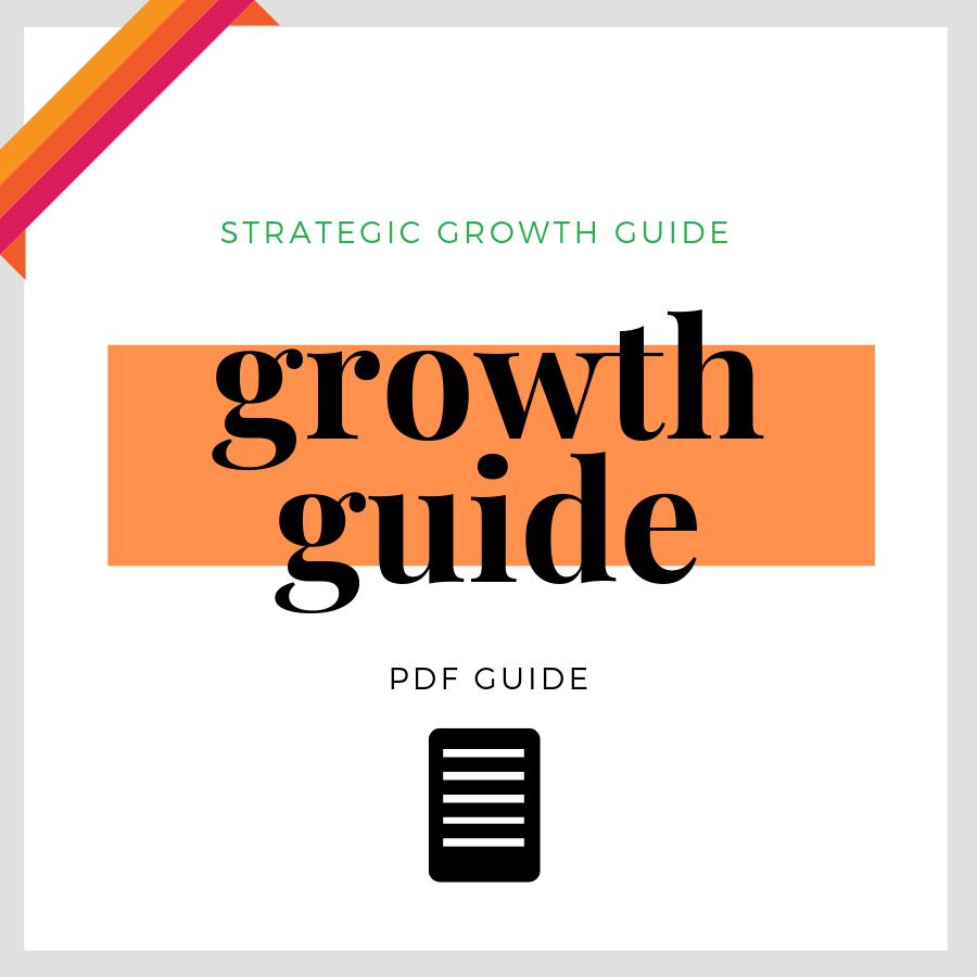 BONUS // STRATEGIC GROWTH GUIDE