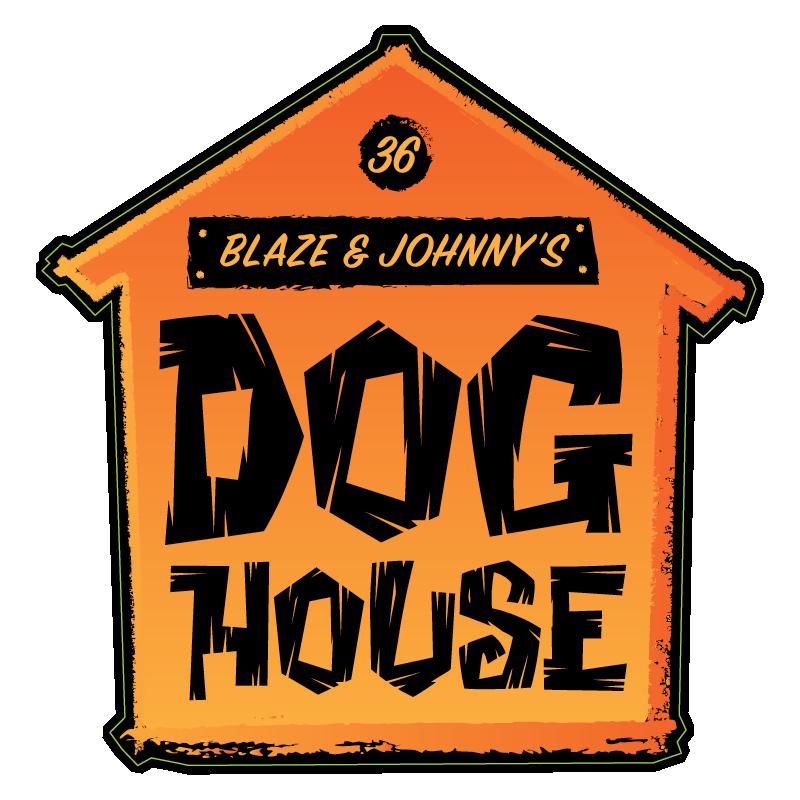 Blaze & Johny's DOG HOUSE - MA