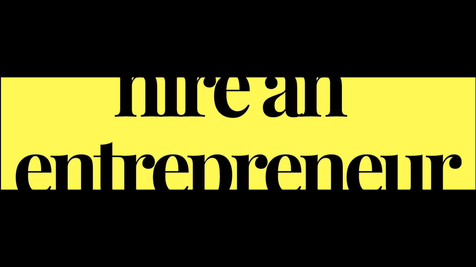 hire an entrepreneur.png