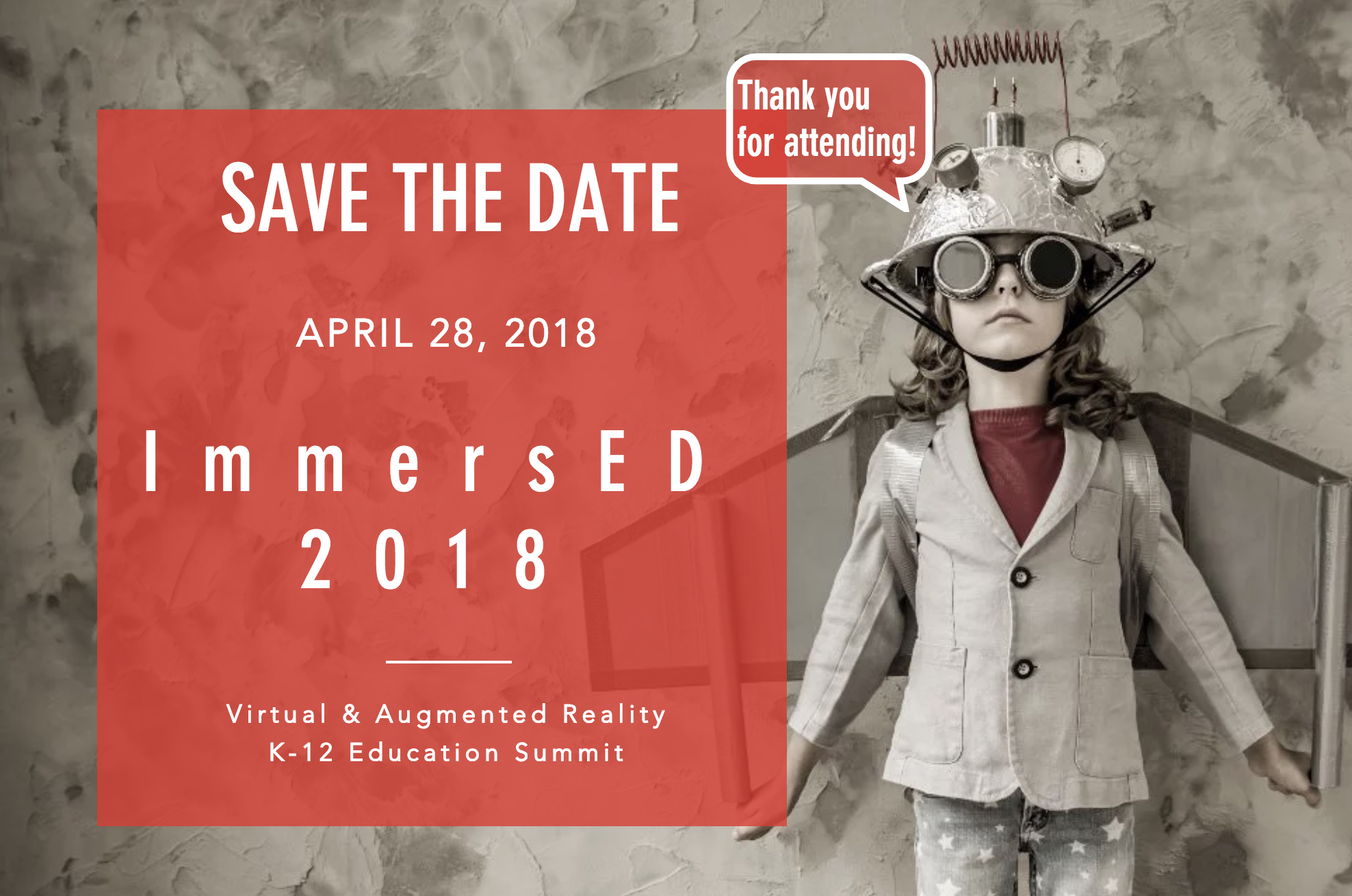 ImmersED VR/AR/EDUK-12 Summit - March - April 2018