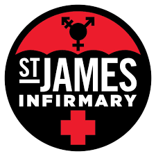 st james infirmary - St. James Infirmary is a peer-based occupational health and safety clinic for sex workers of all genders.It is our mission to meet the needs of people engaged in the sex trade through advocacy, direct services, and social justice.