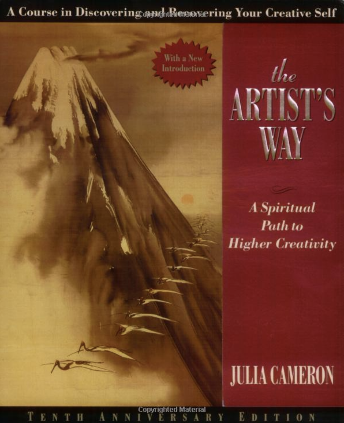 """ The Artist's Way "" by Julia Cameron  Creativity - Personal Development"