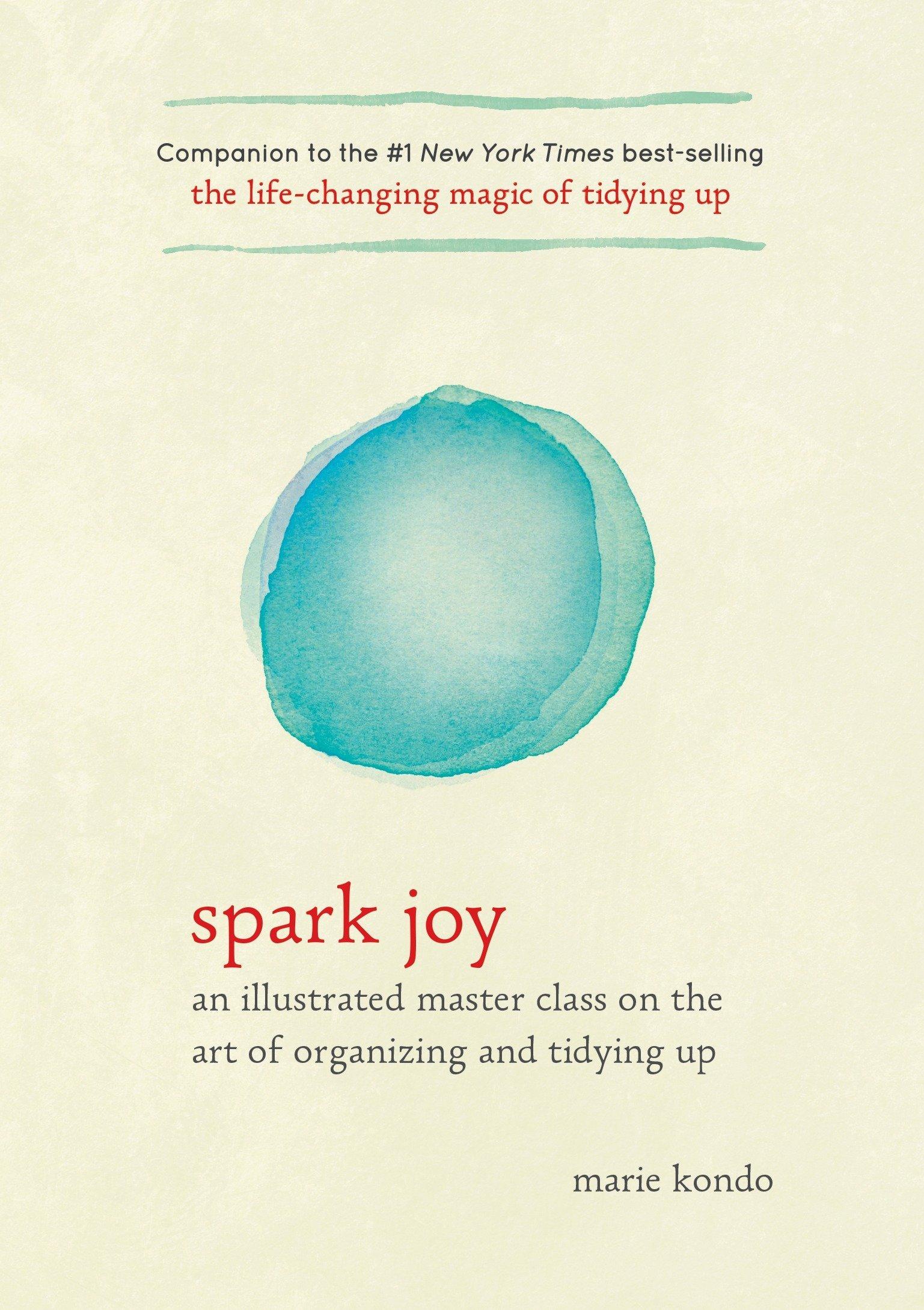 """ spark joy "" by Marie Kondo •  Review   Productivity - Tidying"