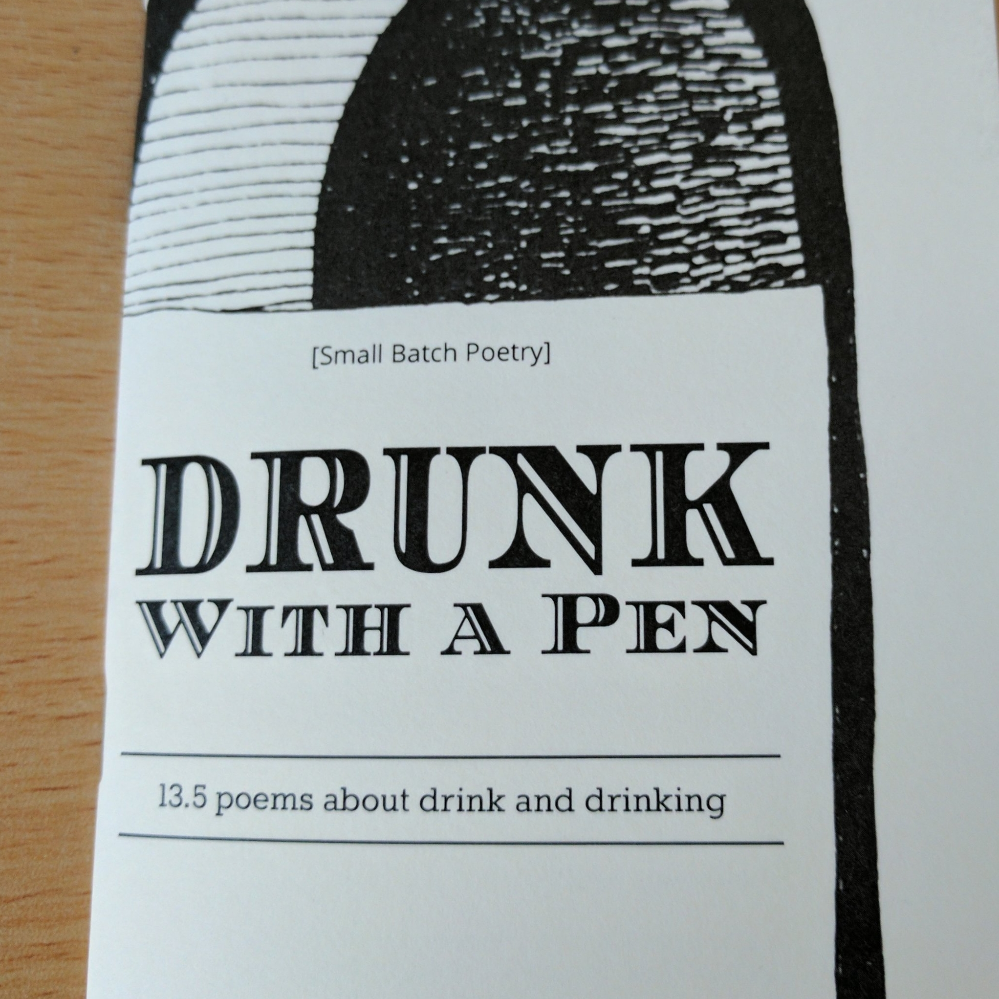 DRUNK WITH A PEN