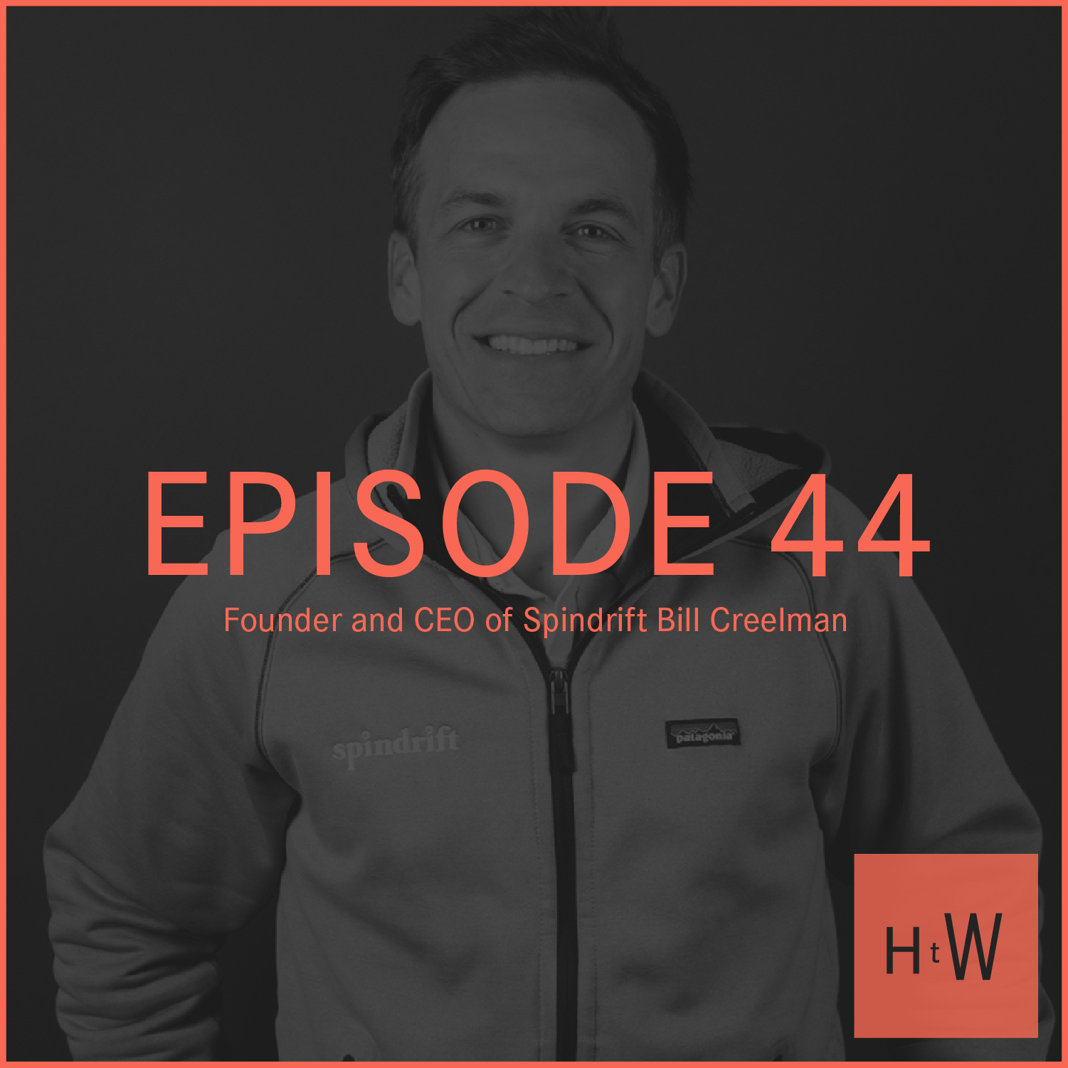 EPISODE 44 :  Bill Creelman, Founder and CEO of Spindrift on All Things Startup