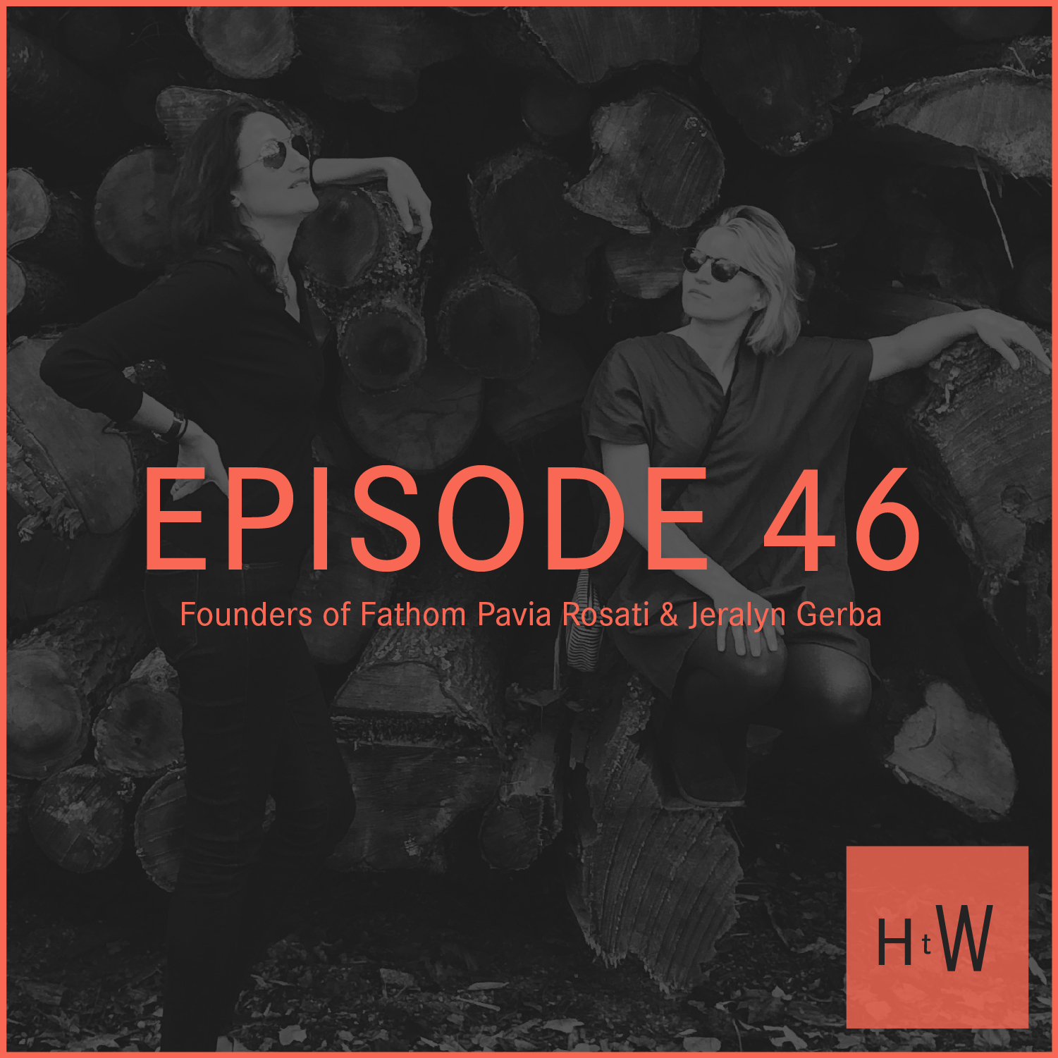 EPISODE 46 :  Pavia Rosati + Jeralyn Gerba on Breaking Your Routine and Connecting People with Pleasure