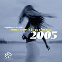 Nagel-Heyer Records, 2005