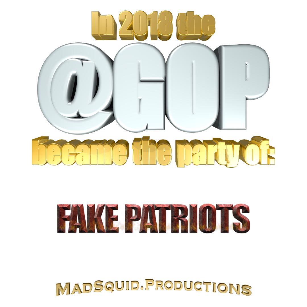 GOPin2018FAKEPATRIOTS.png