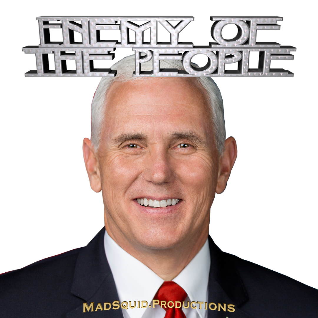 Enemy of the People Pence MEME.png