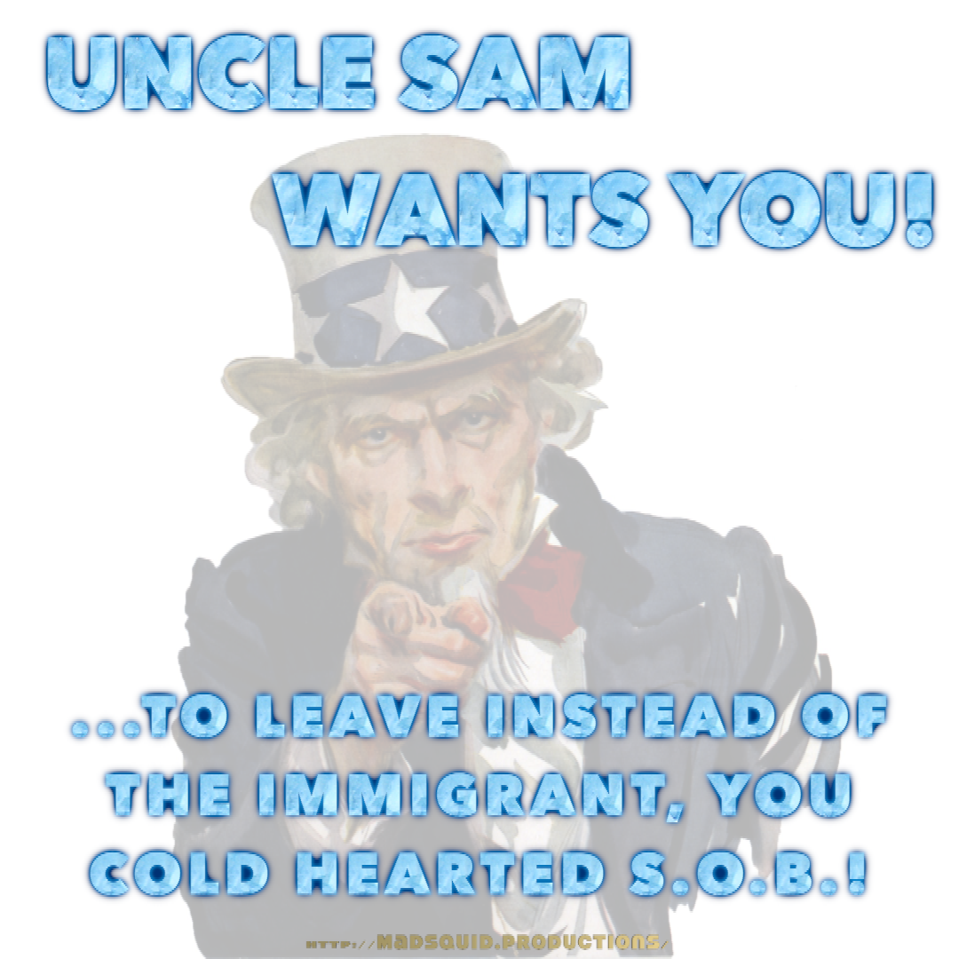 Uncle Sam Wants You To Leave Instead 2.png