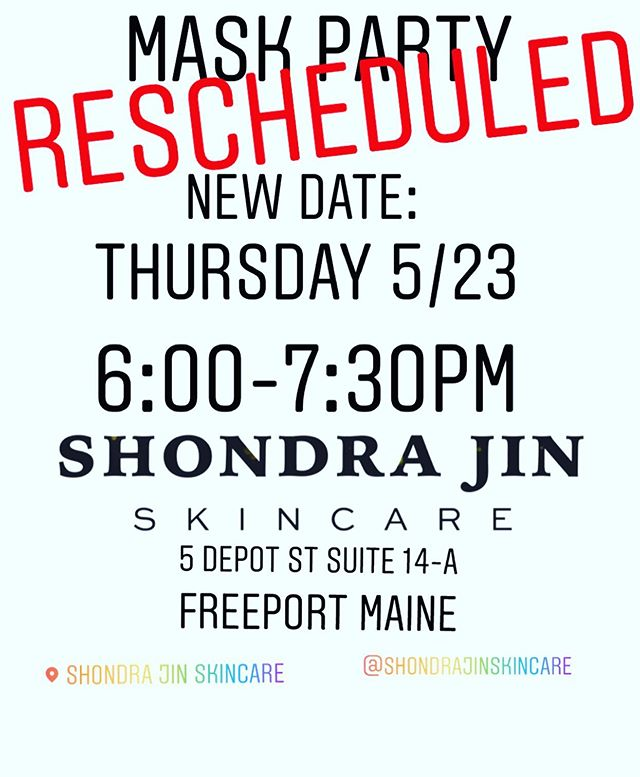 Hello darlings! Sorry for the last minute change; DM or text me if you were planning to come and you can't make the new date. Hope to see you on the 23rd! #shondrajinskincare #freeportmaine