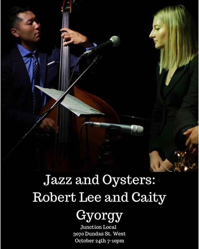 Excited to be back at the Junction Local tomorrow from 7-10pmmwith @caitygyorgy!! Come out to hear us perform some original jazz tunes plus our favourite standards! Grab a drink and some oyster specials!! . . . . . . . . #jazz #music #humbermusic #toronto #torontomusic #musicscene #originalmusic #uprightbass #bass #bassist #bassistsofinstagram #music #live #show #performance #livemusic #musician #duo #vocals #jazzvocals #photography #actionshot #poster #friends #junction #food
