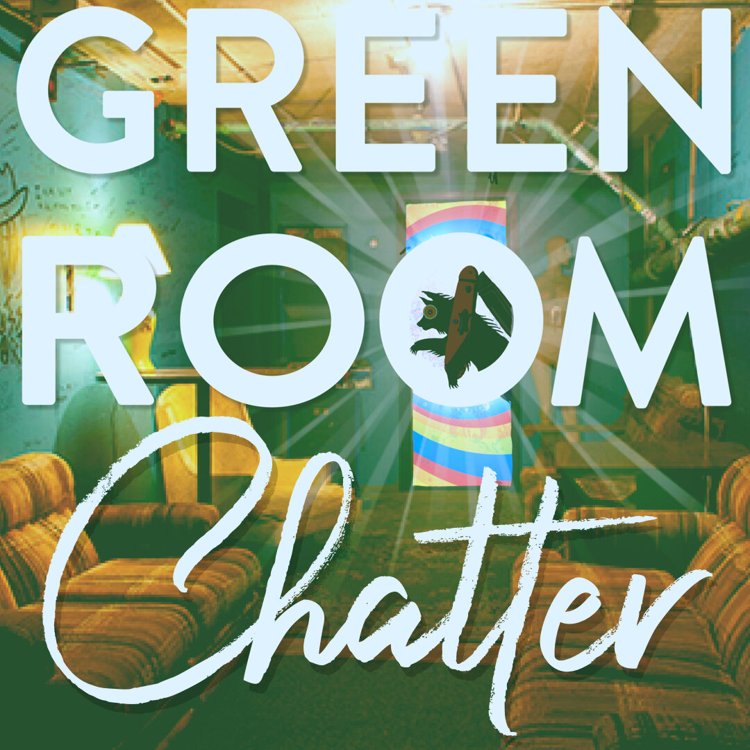 GREEN ROOM CHATTER - These recordings are the first 30 minutes of warm-up before every episode with gets and with regulars. There are no rules here. We could talk books, tv, movies, board games, embarrassing stories, insecurities, or even talking shit.