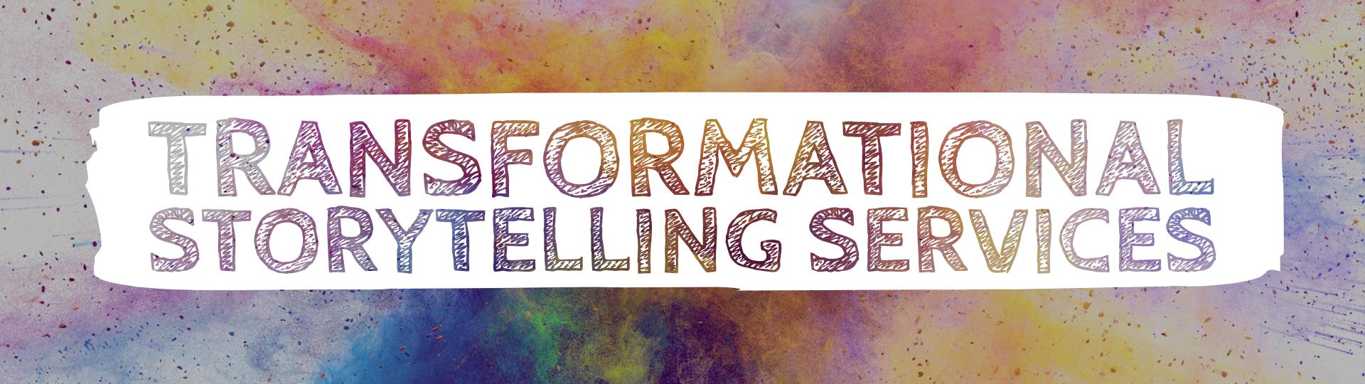 Transformational Storytelling Services-2.jpg