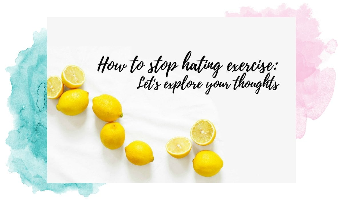 How to stop hating exercise watercolour-min.jpg