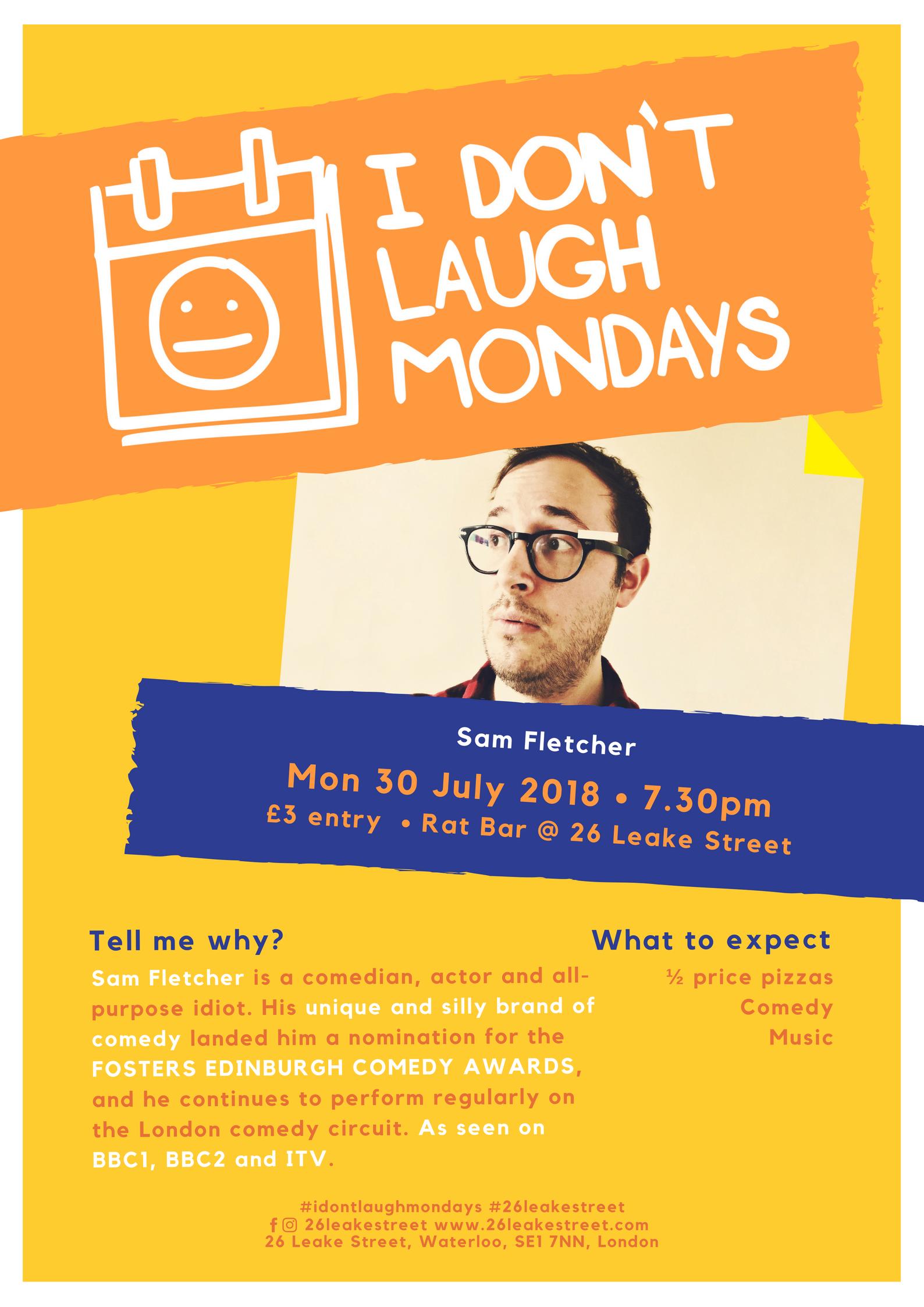 I Don't Laugh Mondays - 30 July.jpg