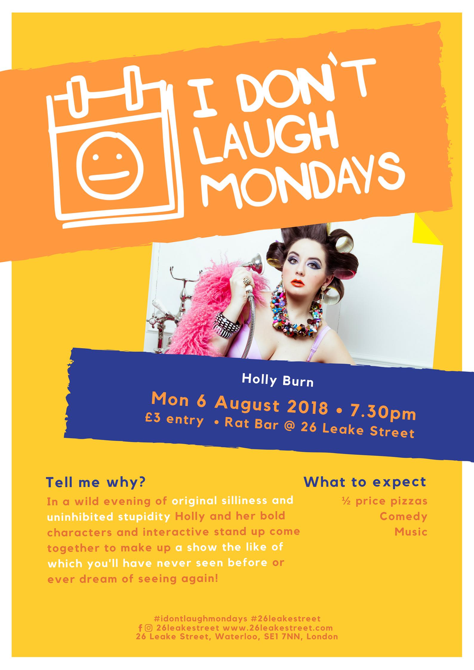 Poster - I Don't Laugh Mondays - 6 August.jpg