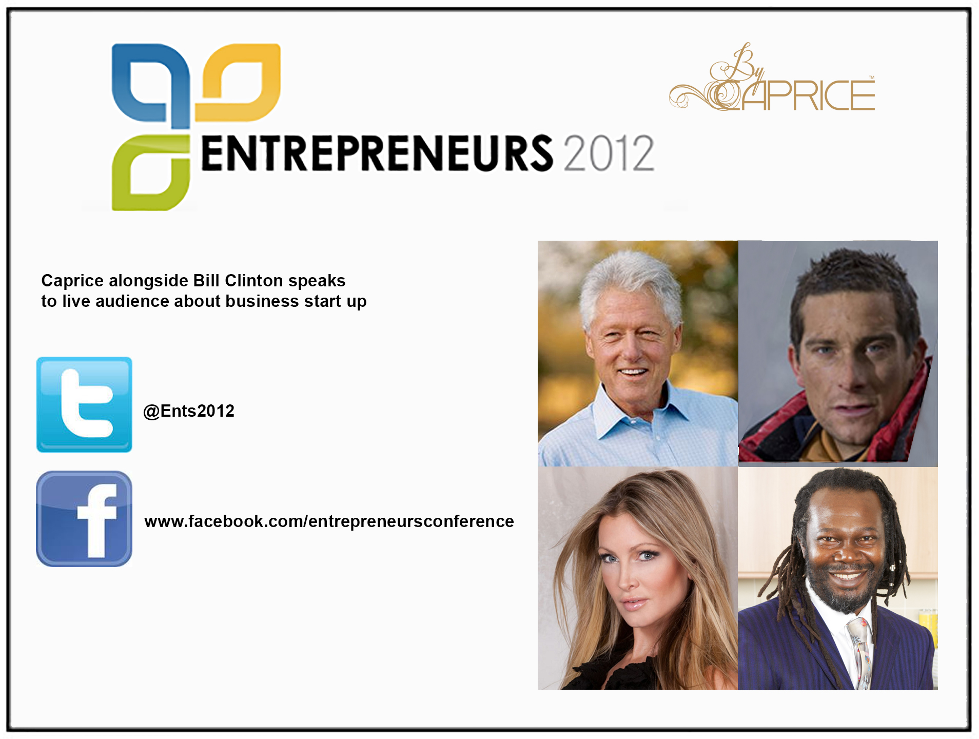 EXCEL LONDON ENTREPRENEUR - London Excel Main Stage, 2012 Miss Bourret was one of the expert speakers alongside President Bill Clinton.2012