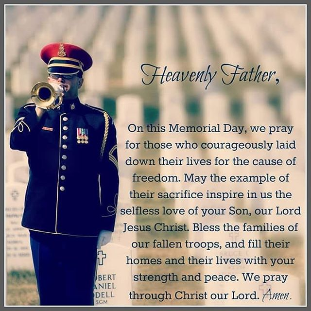 Our gratitude to all who faithfully serve our country. Have a blessed Memorial Day!