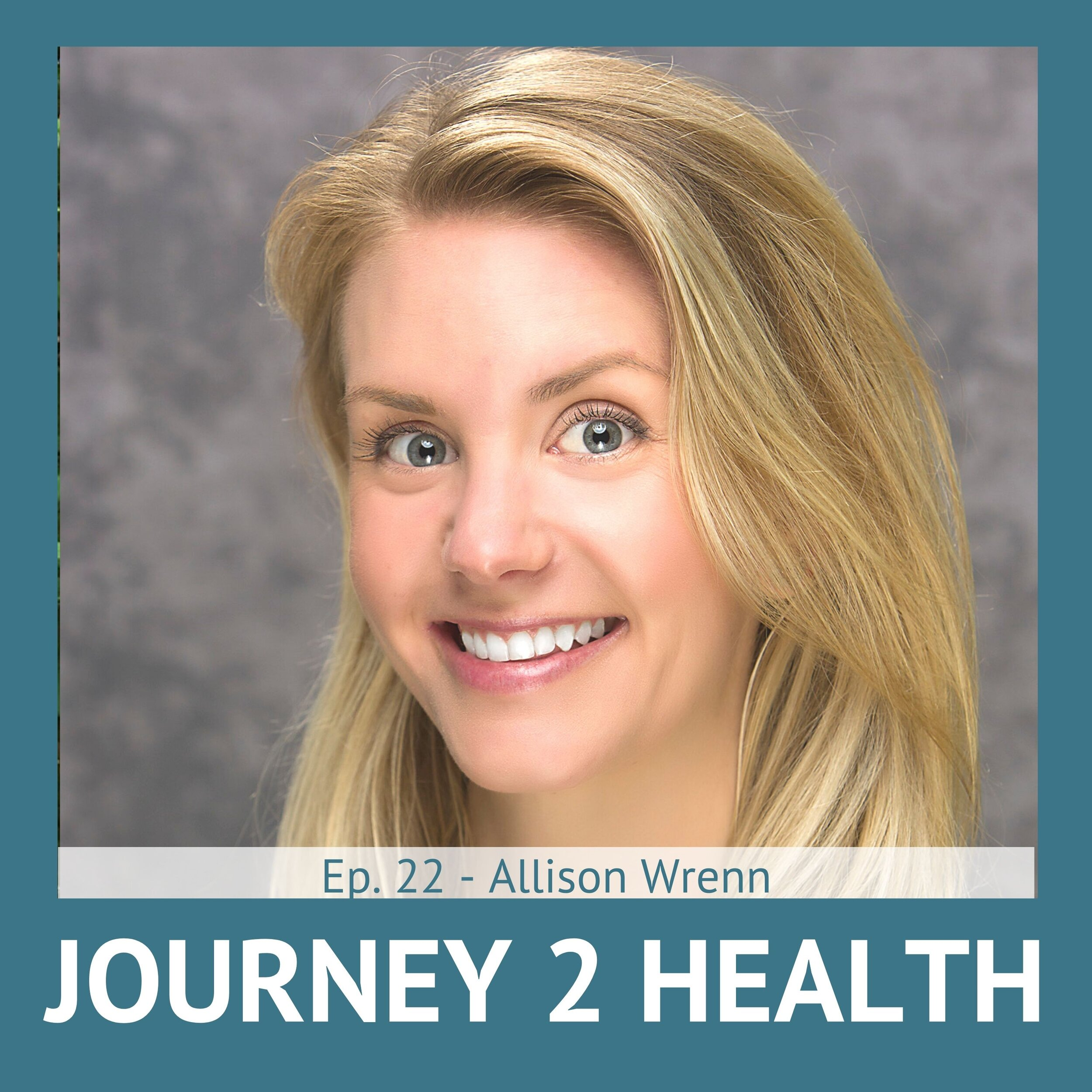 Ep #22 - Allison Wrenn